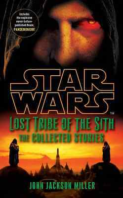 Star Wars Lost Tribe of the Sith: The Collected Stories - Paperback NEW Miller,