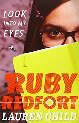 Look into my eyes (Ruby Redfort, Book 1) by Child, Lauren Book The Cheap Fast