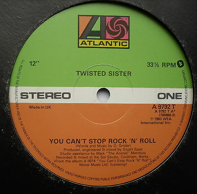 """TWISTED SISTER - You Can't Stop[ Rock n Roll - Ex 12"""" Single Atlantic A 9792T"""