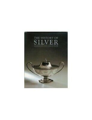 THE HISTORY OF SILVER. by Blair, Claude. (General Editor). Book The Cheap Fast