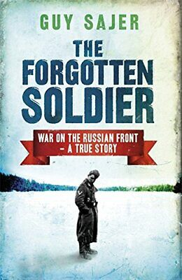 The Forgotten Soldier: War on the Russian Front - A T... by Sajer, Guy Paperback
