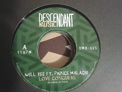 "Love Conquers – Prince Malachi  / Will Tee ... Descendant Music 7"" press..."