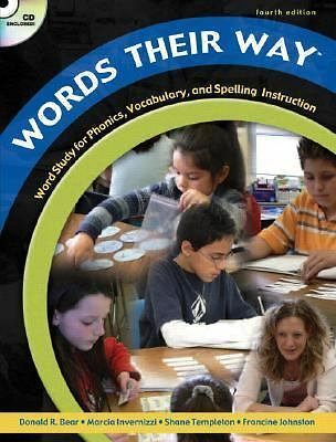 Words Their Way: Word Study for Phonics, Vocabulary, and Spelling Instruction,