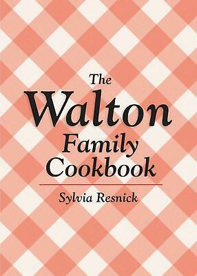 The Walton Family Cookbook by Sylvia Resnick Paperback Book (English)