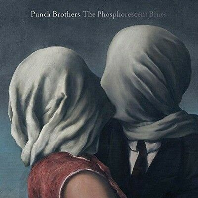 Punch Brothers - The Phosphorescent Blues (NEW CD)