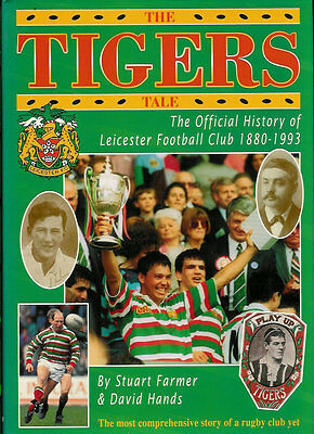 LEICESTER- The Tigers Tale by Stuart Farmer & David Hands HARDBACK RUGBY BOOK
