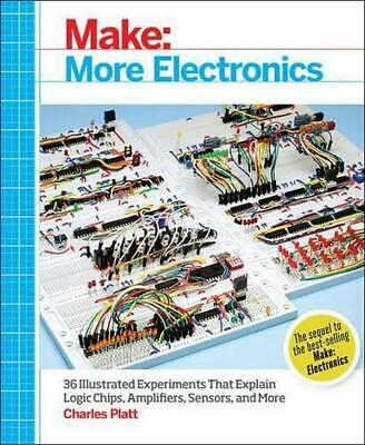 Make: More Electronics: Learning Through Discovery by Charles Platt Paperback Bo