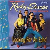 Rocky Sharpe And The Replays-Looking For An Echo CD NEW