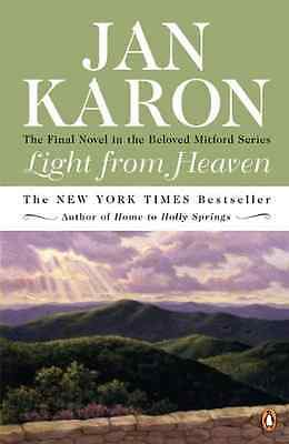 Light from Heaven (Mitford Years) - Paperback NEW Karon, Jan 2007-02-21
