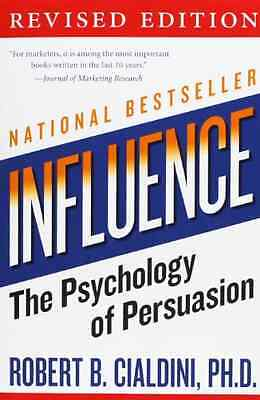 Influence: The Psychology of Persuasion - Paperback NEW Cialdini, Rober 2007-02-