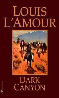 Dark Canyon - Mass Market Paperback NEW L'Amour, Louis 1999-05-31