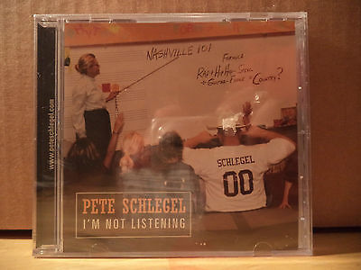 SEALED NEW CD PETE SCHLEGEL I'M NOT LISTENING COUNTRY SEE ALL MUSIC LISTED ROCK