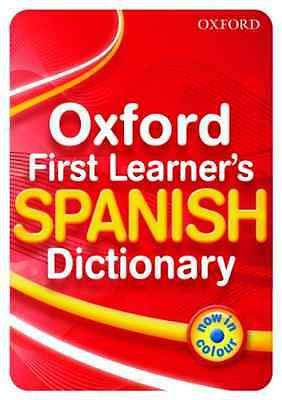 Oxford First Learner's Spanish Dictionary 2010 Edition - Paperback NEW Janes, Mi