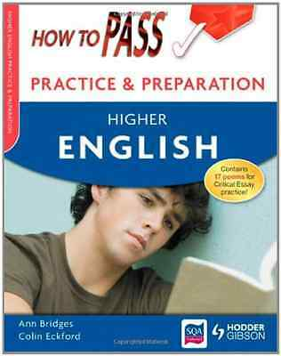 How to Pass Practice Papers: Higher English (How To Pas - Paperback NEW Eckford,