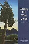 Writing the West Coast: In Love with Place - Paperback NEW Sinner, Anita 2008-07