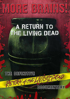 More Brains!: A Return To The Living Dead - The Definitive Return of the Living