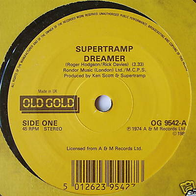 "SUPERTRAMP - Dreamer - Excellent Condition 7"" Single"