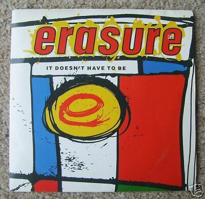 """ERASURE - It doesn't Have To Be - Excellent Con 7"""" PS"""