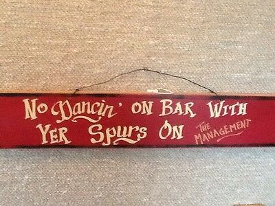 # No Dancing On The Bar Wood Hand Painted Western Plaque Home Interiors & Gifts