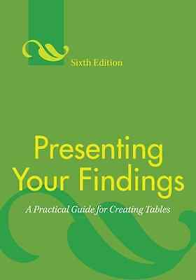 Presenting Your Findings: A Practical Guide for Creatin - Adelheid A. M.  NEW Ha