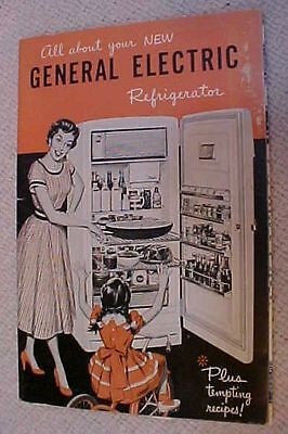 1950's All About Your New General Electric GE Refrigerator Recipe Book FREE S/H