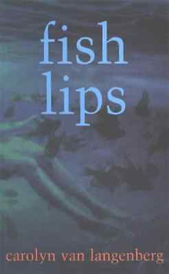 Fish Lips - Paperback NEW Carolyn Van Lan 2001-01-01