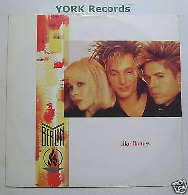 """BERLIN - Like Flames - Excellent Condition 12"""" Single"""