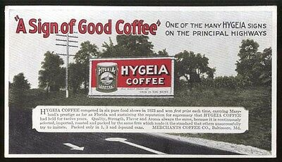 Sign of Good Coffee Hygeia Billboard blotter 1924