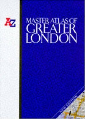 A. to Z. Master Atlas of Greater London (London Street ... by Not Cited Hardback