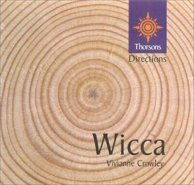 Wicca (Thorsons First Directions) by Crowley, Vivianne Paperback Book