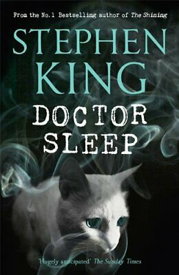 Doctor Sleep (Shining Book 2), King, Stephen Book The Cheap Fast Free Post