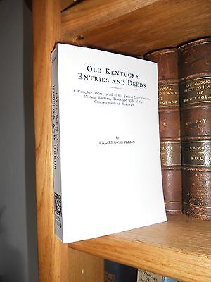 Kentucky Entries And Deeds Land Military Warrants Deeds And Wills Genealogy