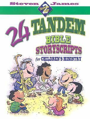 24 Tandem Bible Storyscripts for Children's Ministry (Stories 2 Tell)