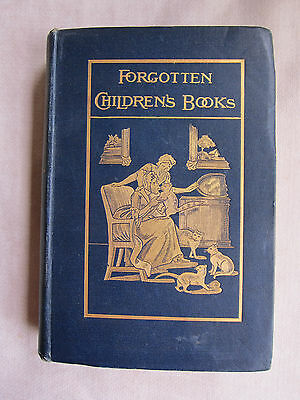 Old Antique Book Forgotten Children's Books by Andrew Tuer 1898-9 London GC