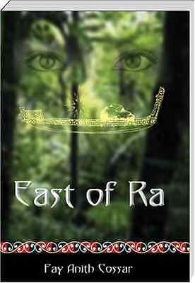 East of Ra - Paperback NEW Cossar, Fay Ani 2007-03-14