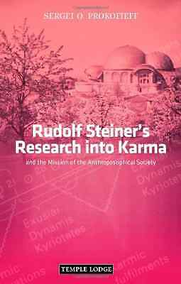 Rudolf Steiner's Research Into Karma: And the Mission o - Paperback NEW Prokofie