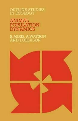 Animal Population Dynamics by Robert Moss (English) Paperback Book Free Shipping