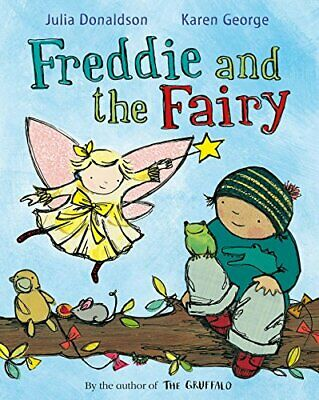 Freddie and the Fairy, Donaldson, Julia Book The Cheap Fast Free Post