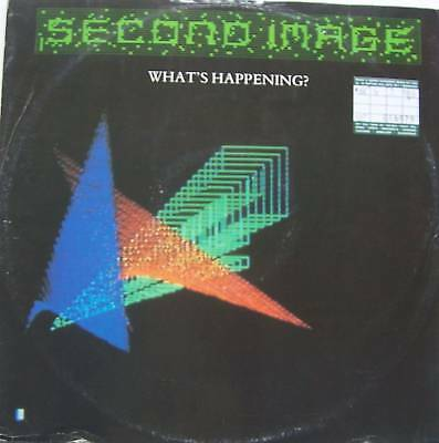 """SECOND IMAGE ~ Whats Happening ~ 12"""" Single PS"""