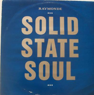 """RAYMONDE - Solid State Soul ~ 12"""" Single PS"""