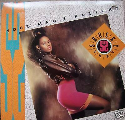 "SHOCKY SHAY - Your Mans Alright US PRESS - 12"" Vinyl PS"