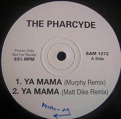 "THE PHARCYDE ~ Ya Mama ~ 12"" Single PROMO"