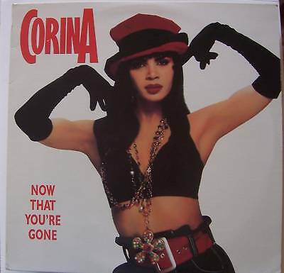 """CORINA ~ Now That Youre Gone ~ 12"""" Single PS USA PRESS"""