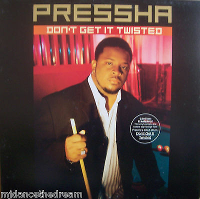 PRESSHA ~ Dont Get Twisted ~ VINYL LP USA PRESSING PROMO