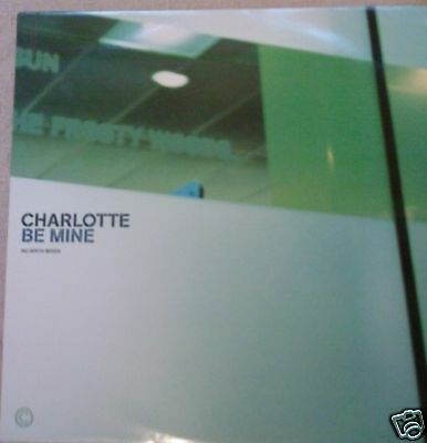 "CHARLOTTE - Be Mine - 12"" Single PS"