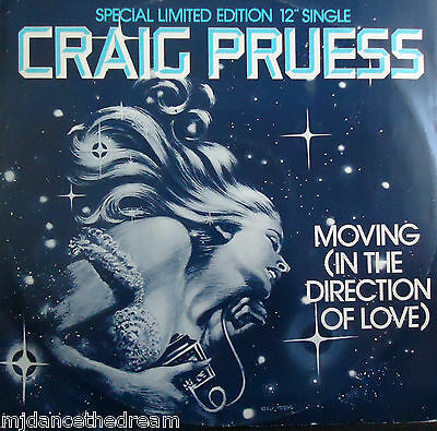 "CRAIG PRUESS ~ Moving In The Direction Of Love ~ LTD ED 12"" Single PS"