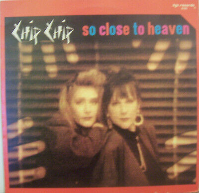 """CHIP CHIP ~ So Close To Heaven ~ 12"""" Single PS GERMAN PRESSING"""