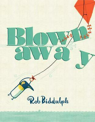 Blown Away by Rob Biddulph (English) Hardcover Book Free Shipping!