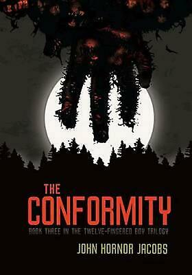 The Conformity by John Hornor Jacobs (English) Hardcover Book Free Shipping!