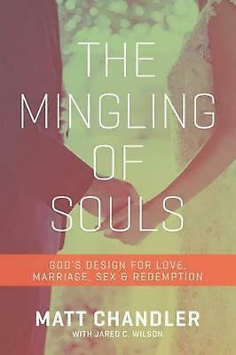The Mingling of Souls by Matt Chandler (English) Paperback Book Free Shipping!
